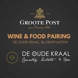 Groote Post Wine & Food Pairing: Bloemfontein
