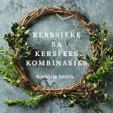 Klassieke SA Kersfees-kombinasies | #kleinbietjiewyn